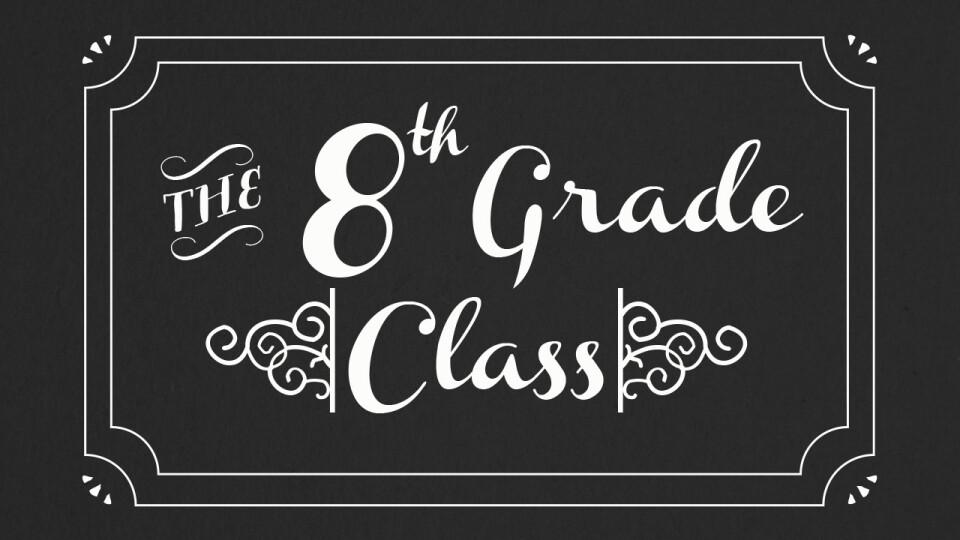 8th Grade Milestone Event