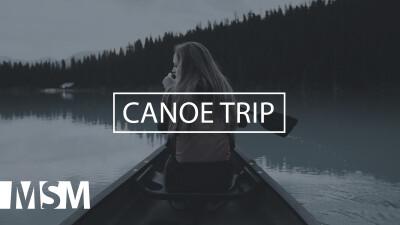 MSM Canoe Trip