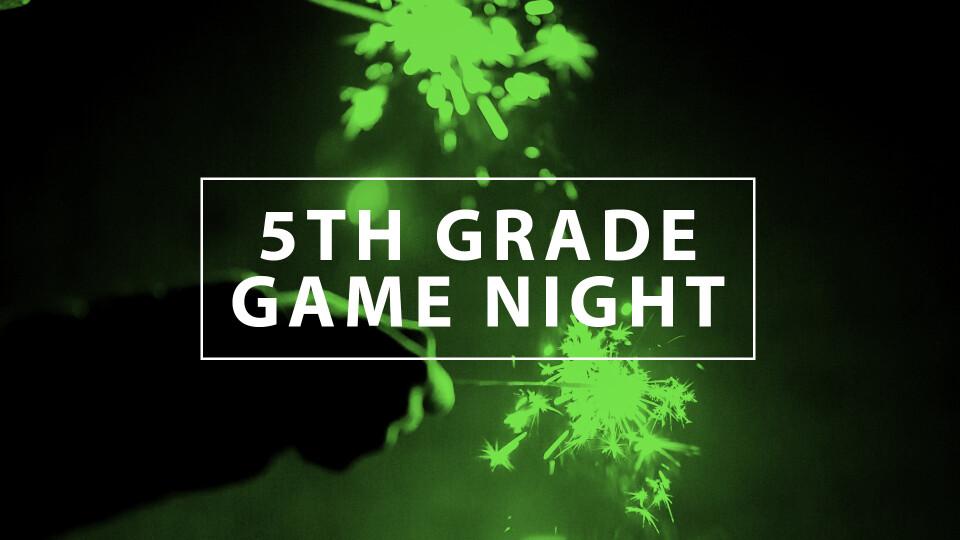 5th Grade Game Night