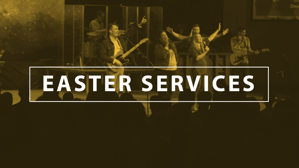 Easter Services