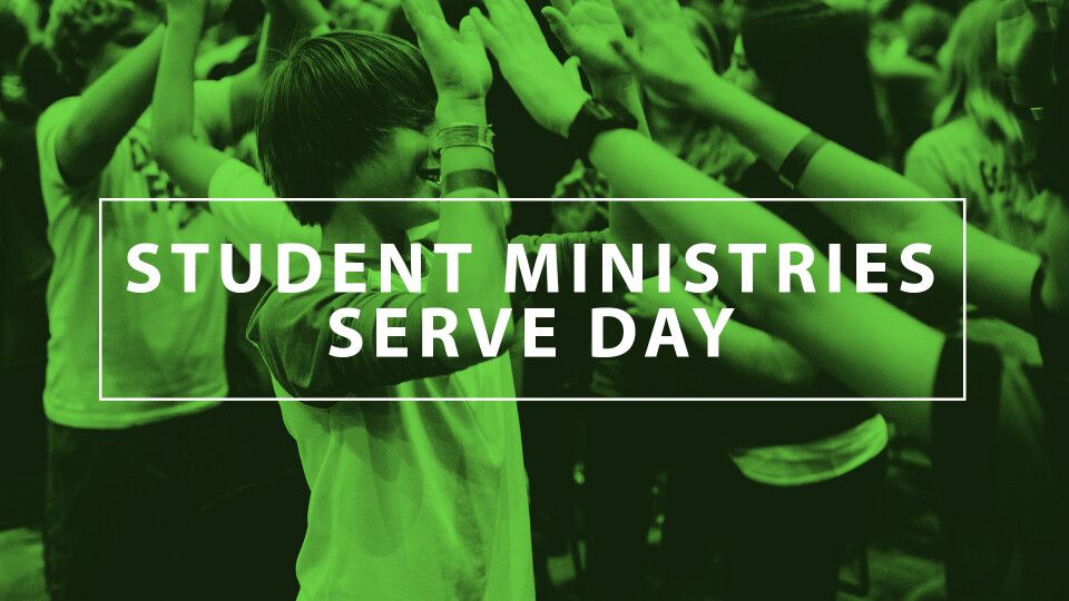 Student Ministries Serve Day