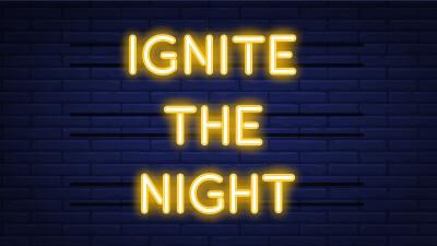 MSM Ignite the Night