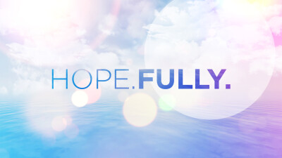 HOPE.FULLY. - WEEK 1 NOTES