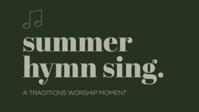 Summer Hymn Sing