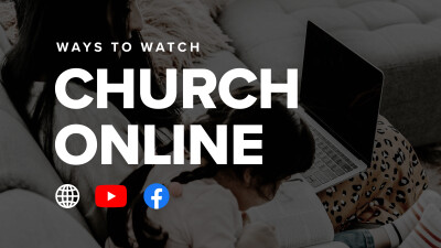 Ways to Watch Church Online