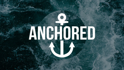 Small Group Notes: Anchored in Hope